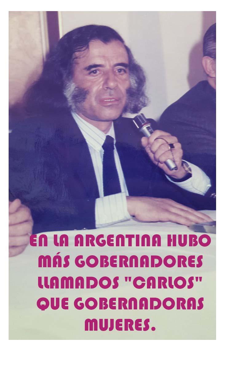 """En la Argentina hubo más gobernadores llamados """"Carlos"""" que ..."""